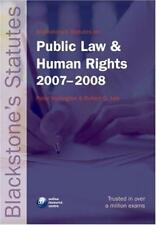 Blackstones Statutes on Public Law and Human Rights 2007-2008 (Blackstones Statu