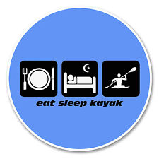 2 x 10cm Eat Sleep Kayak Vinyl Sticker Decals Laptop Canoe Sea Car Gift #6207