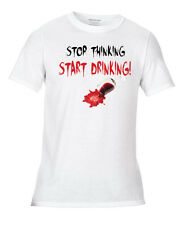 Stop Thinking Start Drinking T-Shirt Alcohol Drink Funny Wine Wino