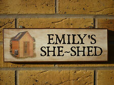 PERSONALISED SHE SHED SIGN GIFTS FOR HER LADIES SHED HER SHED FUN GIFT OWN NAME
