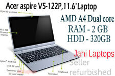 """Acer aspire V5-122P,11.6""""Laptop, AMD A4 Dual core, 2GB RAM, 320HDD Win8-06200"""