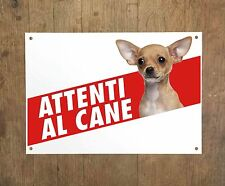 CHIHUAHUA 1 Attenti al cane Targa cartello metallo Beware of dog metal sign
