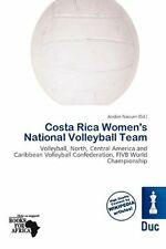 Costa Rica Womens National Volleyball Team: Volleyball, North, Central America A