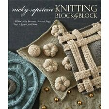 Knitting Block by Block: 150 Blocks for Sweaters, Scarves, Bags, Toys, Afghans,