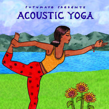 Acoustic Yoga - Putumayo Presents (2016, CD NUEVO)