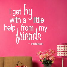 THE BEATLES I GET BY decal wall art sticker quote transfer graphic new DAQ27