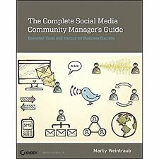 The Complete Social Media Community Manager's Guide: Essential Tools and Tactics