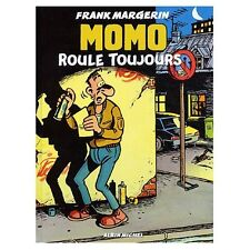 Momo le coursier, Tome 2 : Momo roule toujours Frank Margerin