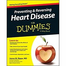 Preventing and Reversing Heart Disease for Dummies Rippe, James M.