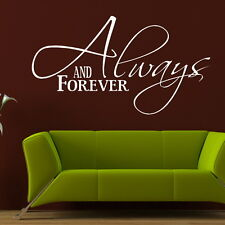 ALWAYS AND FORVER decal wall art sticker quote transfer graphic DAQ20