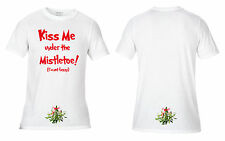Kiss me under the Vischio provocante scortese divertente Natale T-shirt Bianca