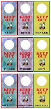 Rude KEEP OUT... Adult Door Hanger  ~ Various colours & names