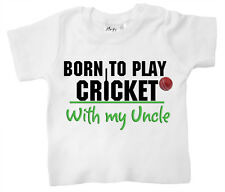 Dirty Fingers T-Shirt Bébé Born to Play Cricket avec mon oncle Daddy Papy Dad