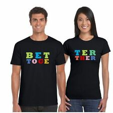Giftsmate Better Together Couple Tshirts for Men and Women_Cotton, Love Gifts