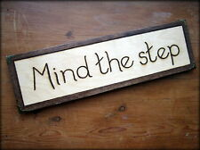 Large engraved MIND THE STEP Wood door sign/plaque COLOUR CHOICE & metal corners