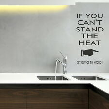 CANT STAND HEAT OUT KITCHEN decal wall art sticker quote transfer graphic DAQ28