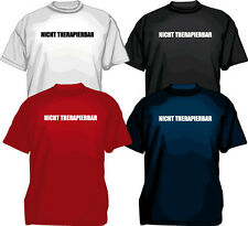 No therapierbar Camiseta divertida dicho funny terapia eslogans