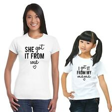 Got It From My Mama Mom and Daughter Tshirts Set of 2