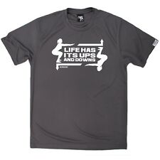 Personal Best - Life Has Ups And Downs - Dry Fit Breathable Sports T-SHIRT