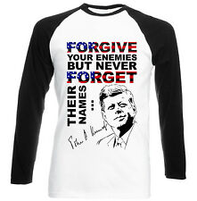 JOHN KENNEDY FORGIVE QUOTE - COTTON BLACK SLEEVED TSHIRT- ALL SIZES