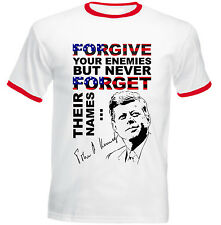 JOHN KENNEDY FORGIVE QUOTE - RED RINGER COTTON TSHIRT