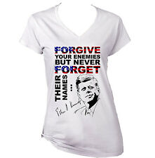 JOHN KENNEDY FORGIVE QUOTE - NEW WHITE COTTON LADY TSHIRT