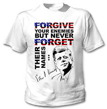 JOHN KENNEDY FORGIVE QUOTE - NEW COTTON WHITE TSHIRT