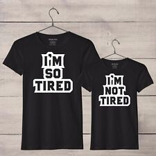So Tired & Not Tired mum son daughter t-shirt set, mother child matching tshirts