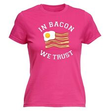 Women's In Bacon We Trust Funny Joke USA Meat Lover Humour FITTED T-SHIRT