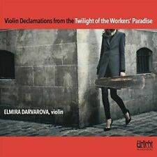 Violin Declamations From The Twilight Of The Worke - Elmira Dar (2018, CD NUOVO)