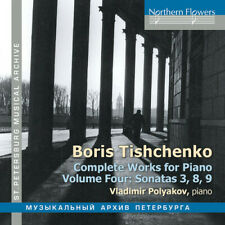Boris Tischenko: Complete Works For Piano Volume 4 - Vladimir P (2018, CD NUOVO)