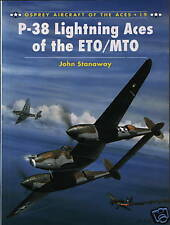 P-38 FULMINE Aces of the ETO/MTO (Osprey AIRCRAFT OF THE ACES 19) - NUOVO COPIA