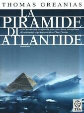 LA PIRAMIDE DI ATLANTIDE NARRATIVA STRANIERA GREANIAS, THOMAS TEA 2007