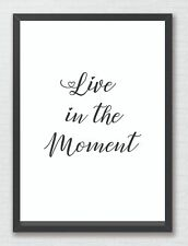Live in the Moment Inspirational Typography Art Print Decor Word Art Quote