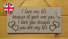 I love my life.Love,Friendship,Boyfiend Engraved Wooden hanging Plaque Gift sign
