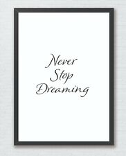 Never Stop Dreaming Inspirational Typography Art Print Decor Word Art Quote