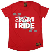 Ladies Cycling When Im Cranky I Ride Breathable T SHIRT DRY FIT R NECK T-SHIRT