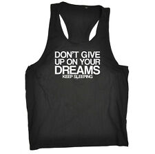 Funny Novelty Mens Vest Singlet Tank Top - Dont Give Up On Your Dreams