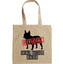FRENCH BULLDOG OFFICIAL WALKER - NEW AMAZING GRAPHIC HAND BAG/TOTE BAG