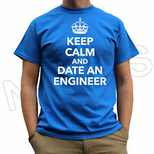 Keep Calm And Date An Engineer Funny Men's Ladies T-Shirts Vests S-XXL