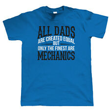 Finest Dads Are Mechanics, Mens T Shirt - Fathers Day Birthday Gift Dad Xmas
