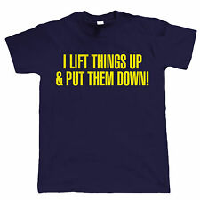 027e84442b I Lift Things Up, Mens Funny T Shirt - Bodybuilding Gym Buddy Work Out  Birthday