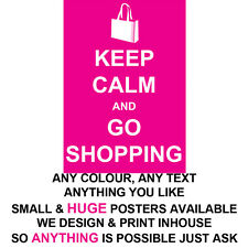 KEEP CALM POSTER LARGE  /& SMALL YOLO  PROFESSIONAL PRINT ANY TEXT COLOUR THEME