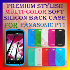 ACM-PREMIUM MULTI-COLOR SOFT SILICON BACK CASE for PANASONIC P11 MOBILE COVER