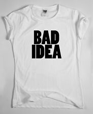 BAD IDEA T SHIRT Top Dope Hipster Indie Swag Tumblr Tee Fresh Funny Retro