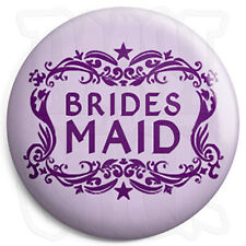 Bridesmaid - 25mm Wedding / Hen Button Badge with Fridge Magnet Option
