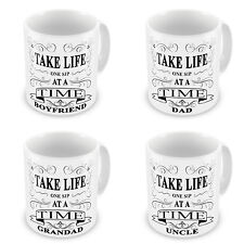 Boyfriend, Dad, Grandad... Male Take Life One Sip At A Time Novelty Gift Mugs