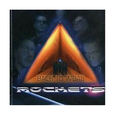 ROCKETS - BACK TO WOAD (CD SINGLE) CD AUDIO MUSICA NUOVO - ICE RECORDS --234087