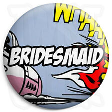 Bridesmaid - 25mm Comic Wedding Button Badge with Fridge Magnet Option