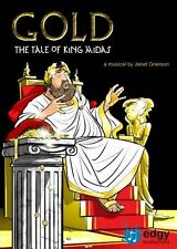 GOLD THE TALE OF KING MIDAS Key Stage 2 MUSICAL PLAY School Kids Janet Grierson
